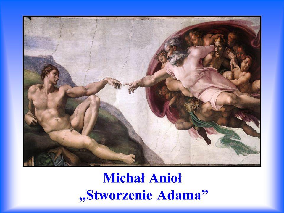 """Michał Anioł """"Stworzenie Adama"""