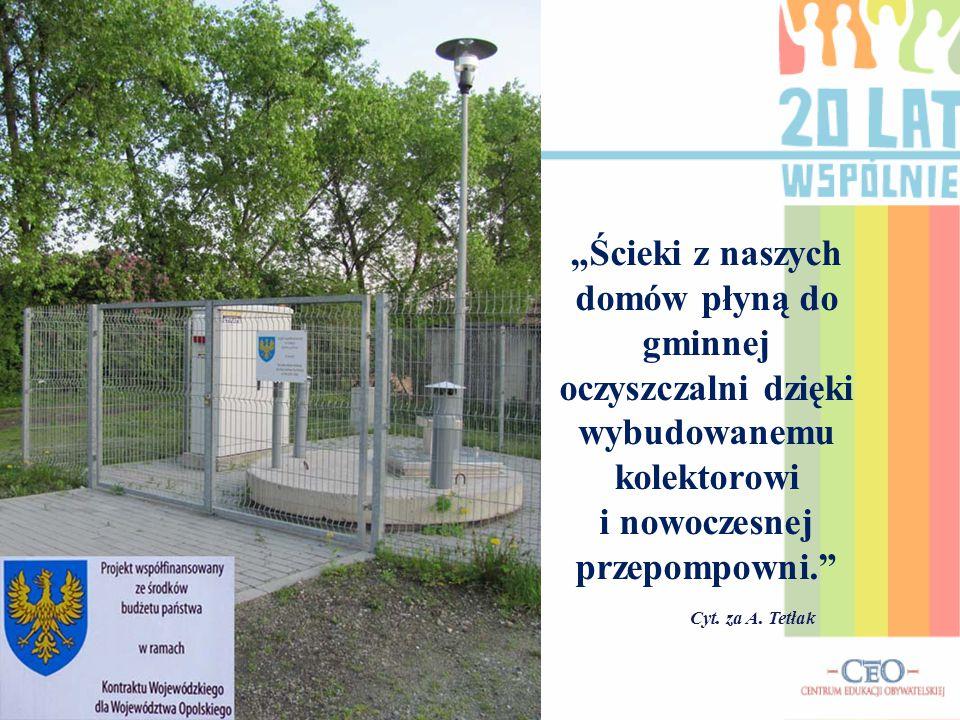 """""""Rozbudowaliśmy i zmodernizowaliśmy oczyszczalnię ścieków w Skoroszycach, tak aby można było kierować tu nieczystości z kolejno kanalizowanych wsi. Cyt."""