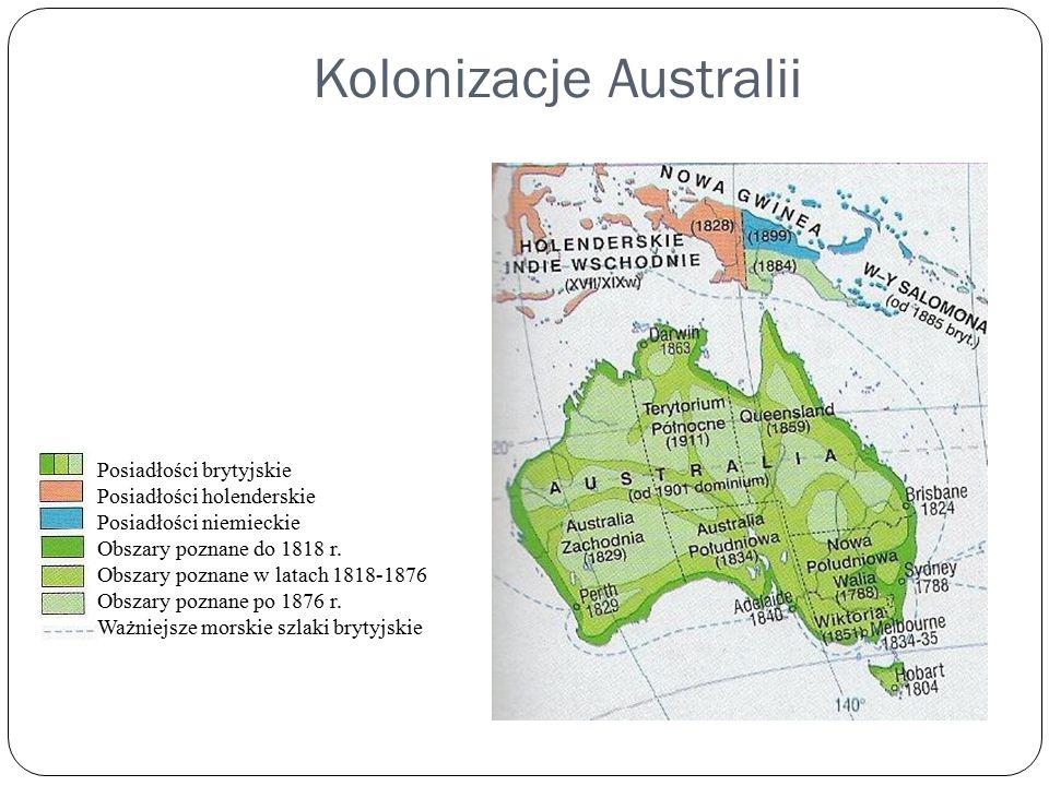 Kolonizacje Australii Posiadłości brytyjskie Posiadłości holenderskie Posiadłości niemieckie Obszary poznane do 1818 r.