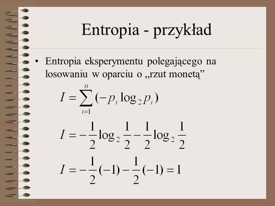 """Entropia - przykład Entropia eksperymentu polegającego na losowaniu w oparciu o """"rzut monetą"""""""