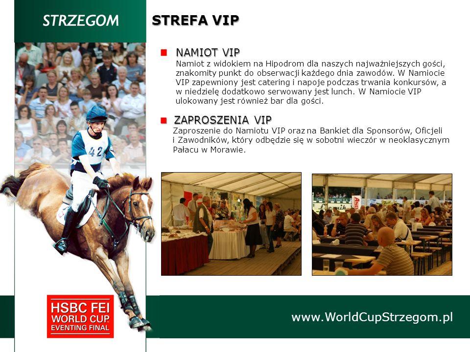STREFA VIP www.WorldCupStrzegom.pl NAMIOT VIP Namiot z widokiem na Hipodrom dla naszych najważniejszych gości, znakomity punkt do obserwacji każdego dnia zawodów.