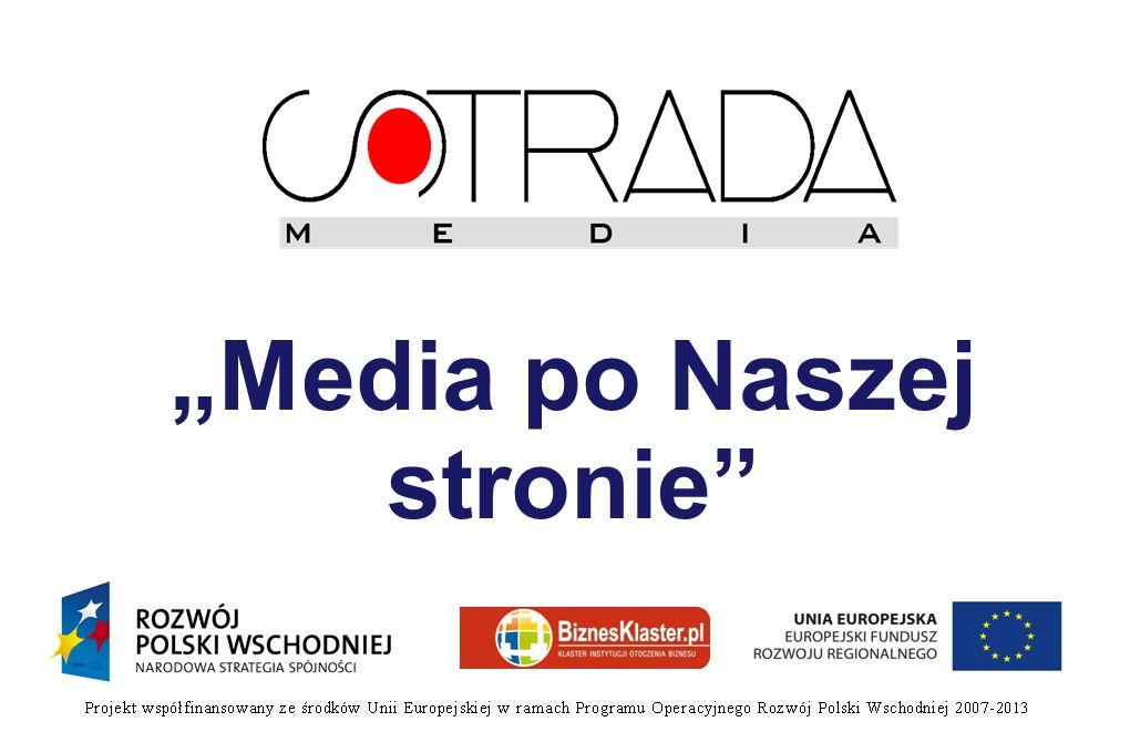 """""""Media po Naszej stronie"""