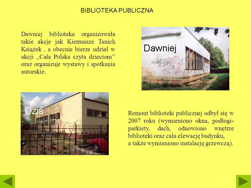 BIBLIOTEKA PUBLICZNA Dawniej biblioteka organizowała takie akcje jak Kiermasze Tanich Książek, a obecnie bierze udział w akcji,,Cała Polska czyta dzie