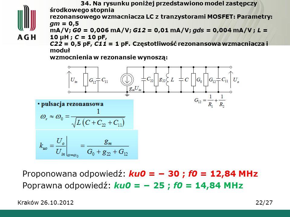 34. Na rysunku poniżej przedstawiono model zastępczy środkowego stopnia rezonansowego wzmacniacza LC z tranzystorami MOSFET: Parametry: gm = 0,5 mA/V;