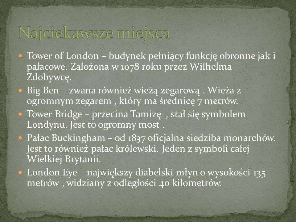 Londyn to wielki ośrodek handlowy całej Europy.
