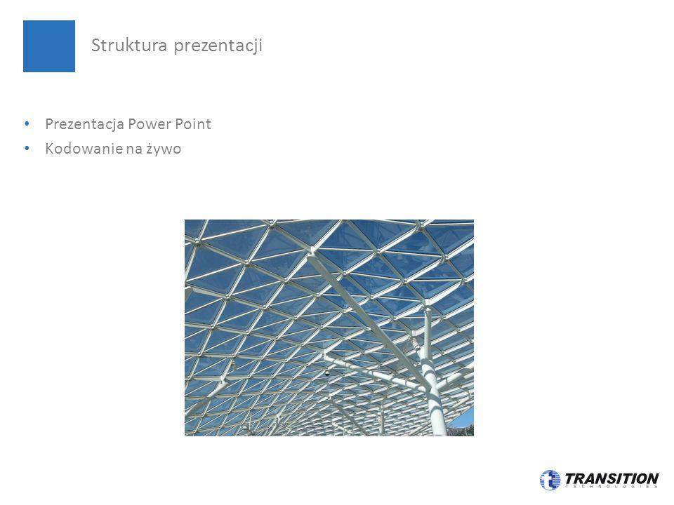 Prezentacja Power Point Kodowanie na żywo Struktura prezentacji
