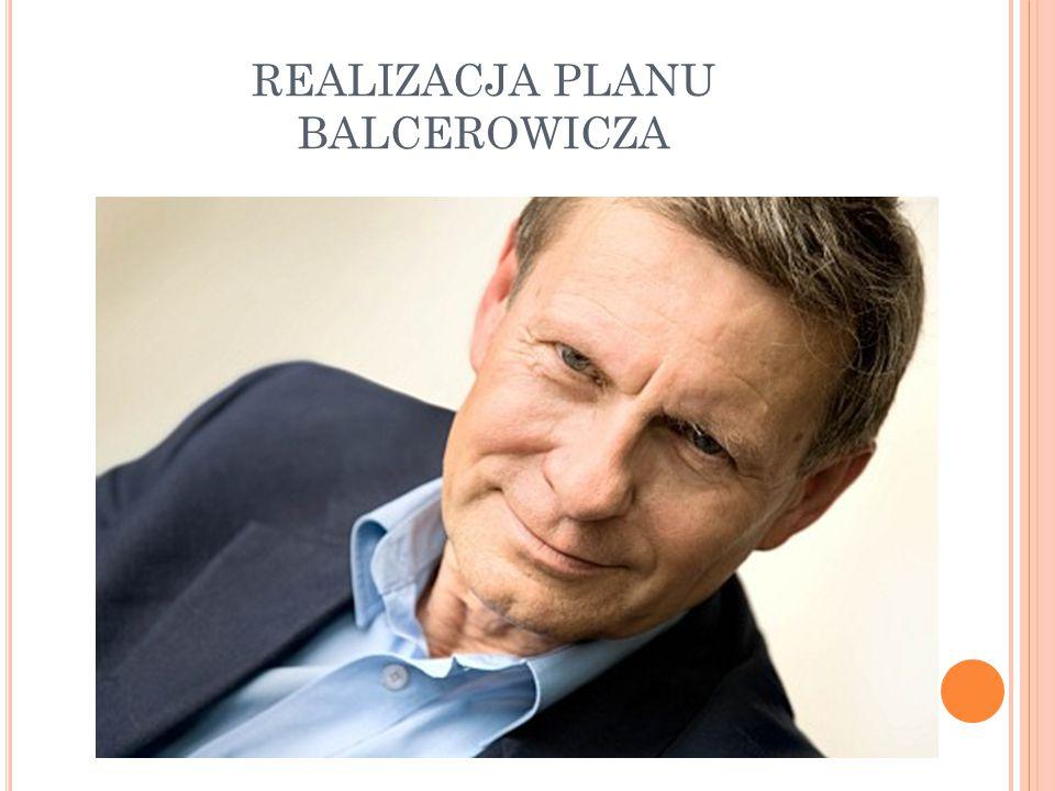 REALIZACJA PLANU BALCEROWICZA