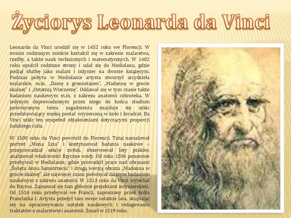 Leonardo da Vinci urodził się w 1452 roku we Florencji. W swoim rodzinnym mieście kształcił się w zakresie malarstwa, rzeźby, a także nauk technicznyc