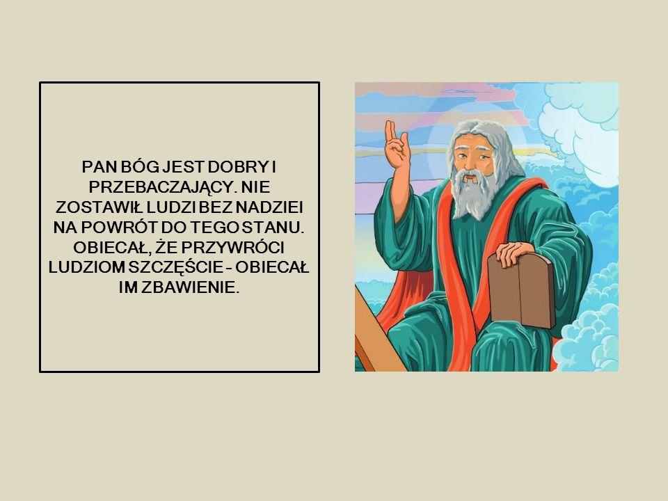 PAN BÓG JEST DOBRY I PRZEBACZAJĄCY. NIE ZOSTAWIŁ LUDZI BEZ NADZIEI NA POWRÓT DO TEGO STANU.
