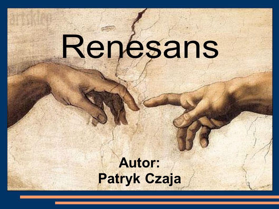 """Nazwa Polski termin """"renesans pochodzi od francuskiego słowa renaissance."""