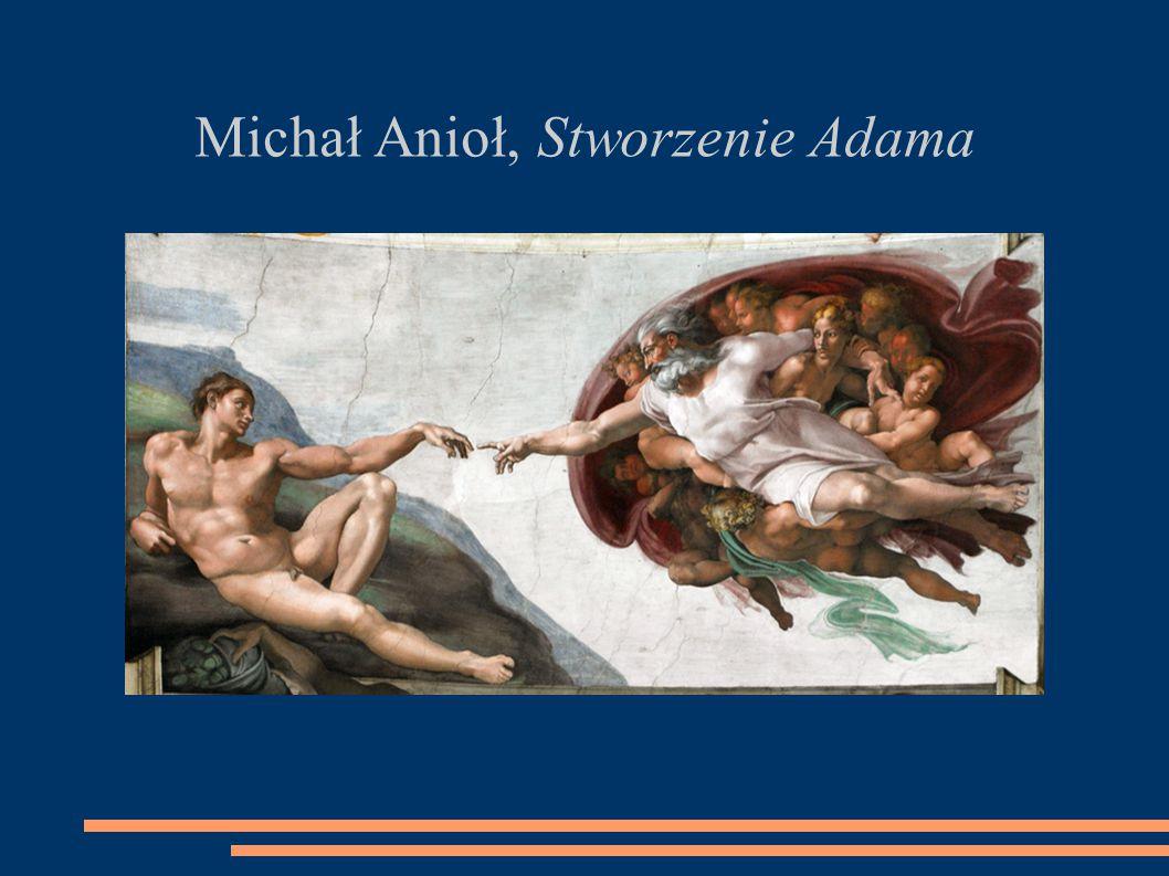 Michał Anioł, Stworzenie Adama