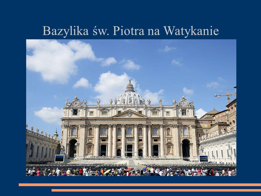 Bazylika św. Piotra na Watykanie