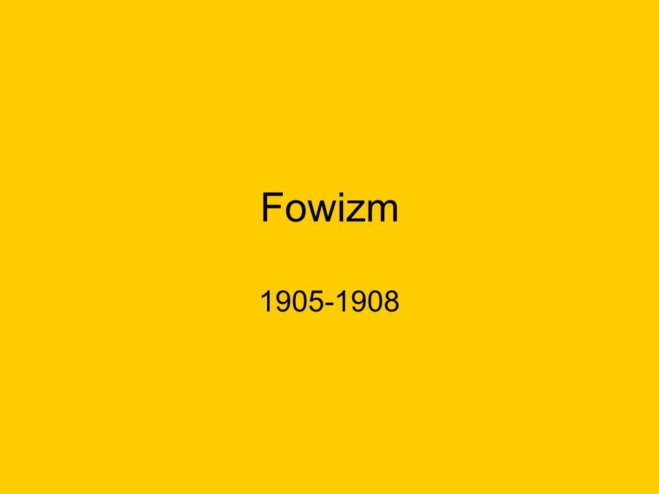 Fowizm 1905-1908