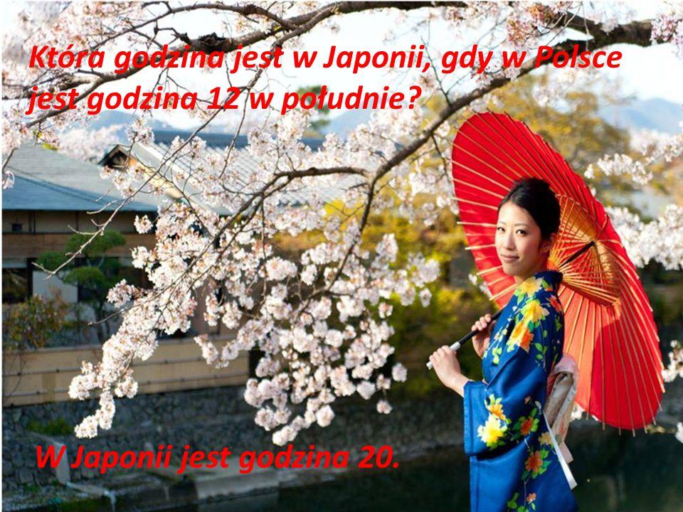 Która godzina jest w Japonii, gdy w Polsce jest godzina 12 w południe? W Japonii jest godzina 20.