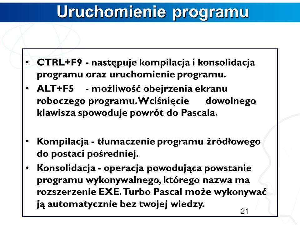 Zasady redagowania programu Zasady redagowania programu Kolejne instrukcje programu oddzielamy średnikami. W jednej linii programu może być umieszczon
