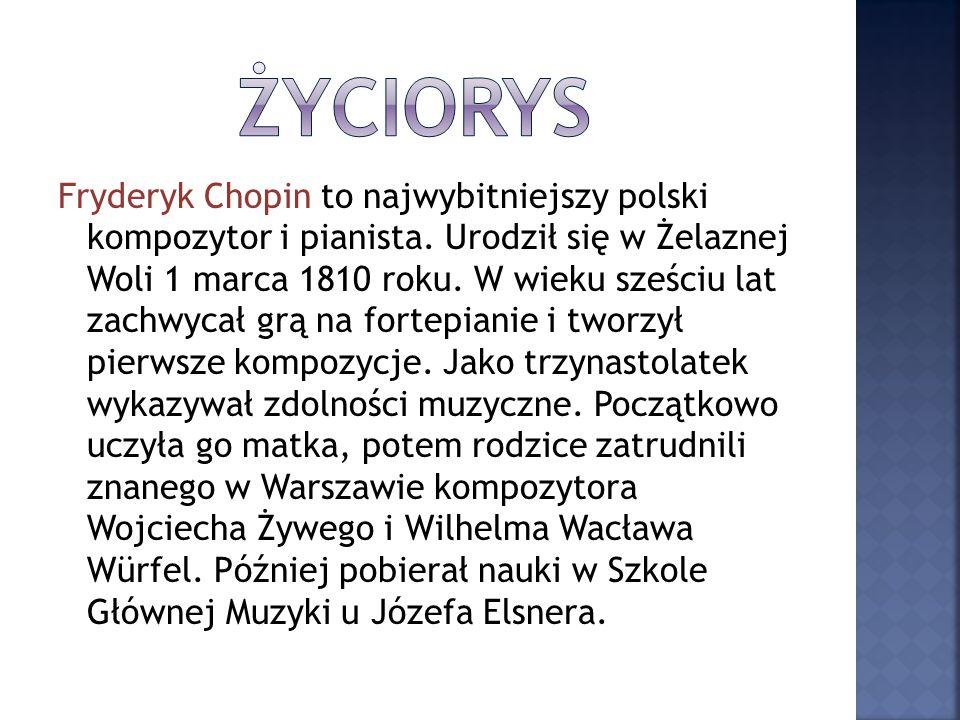Fryderyk Chopin to najwybitniejszy polski kompozytor i pianista.
