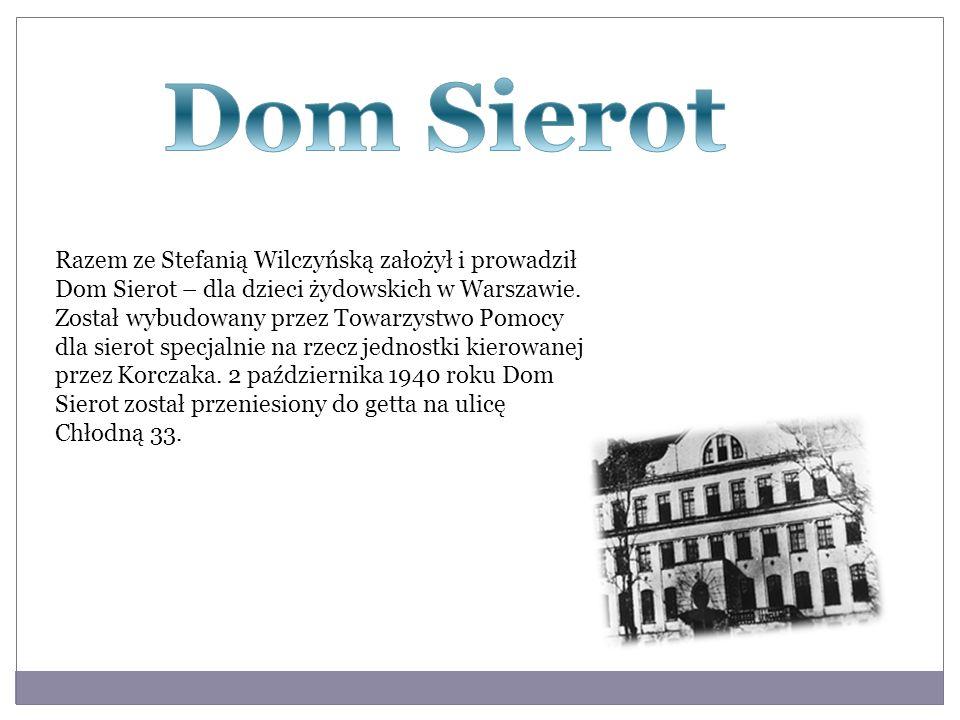 Razem ze Stefanią Wilczyńską założył i prowadził Dom Sierot – dla dzieci żydowskich w Warszawie. Został wybudowany przez Towarzystwo Pomocy dla sierot