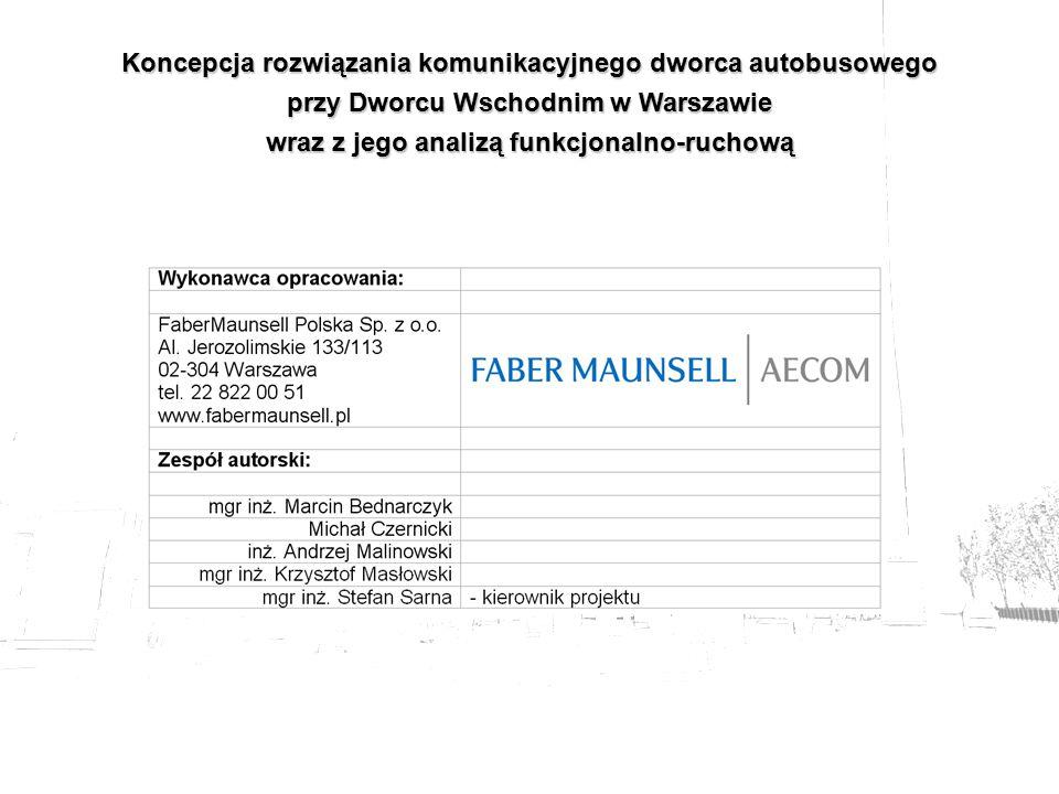 Koncepcja rozwiązania komunikacyjnego dworca autobusowego przy Dworcu Wschodnim w Warszawie wraz z jego analizą funkcjonalno-ruchową
