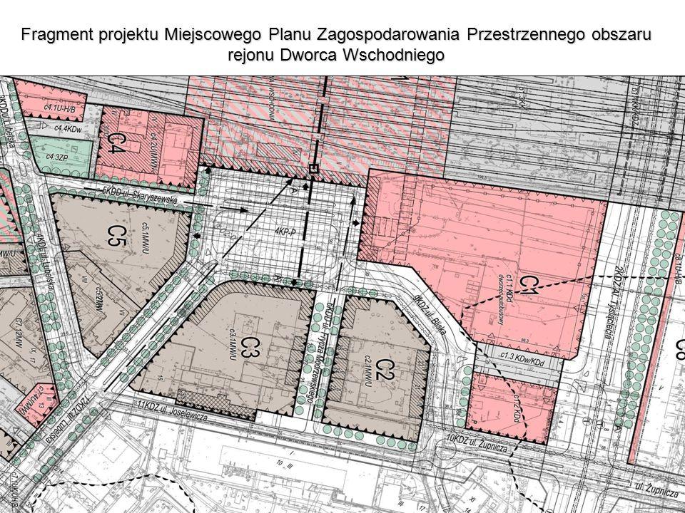Fragment projektu Miejscowego Planu Zagospodarowania Przestrzennego obszaru rejonu Dworca Wschodniego