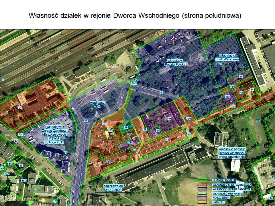 Własność działek w rejonie Dworca Wschodniego (strona południowa)
