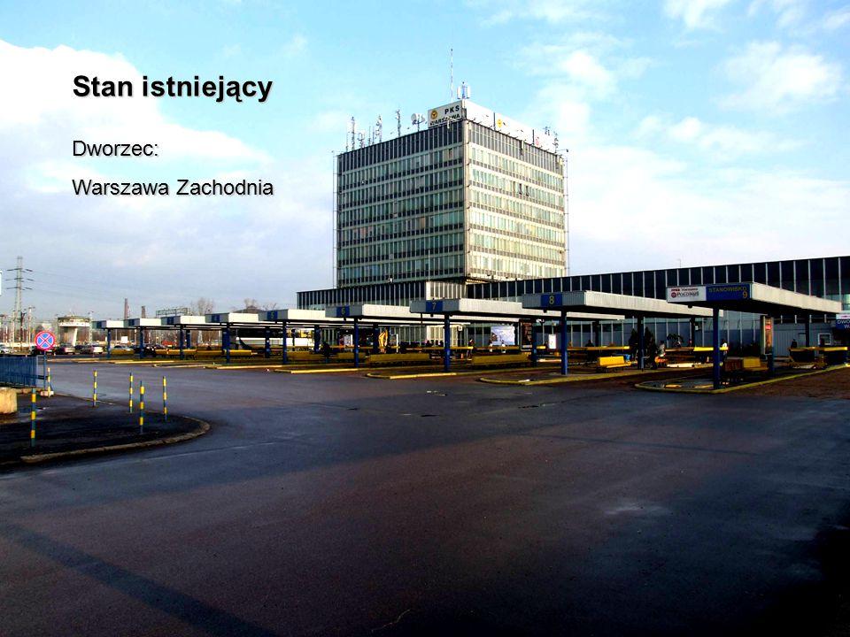 Stan istniejący Dworzec: Warszawa Zachodnia