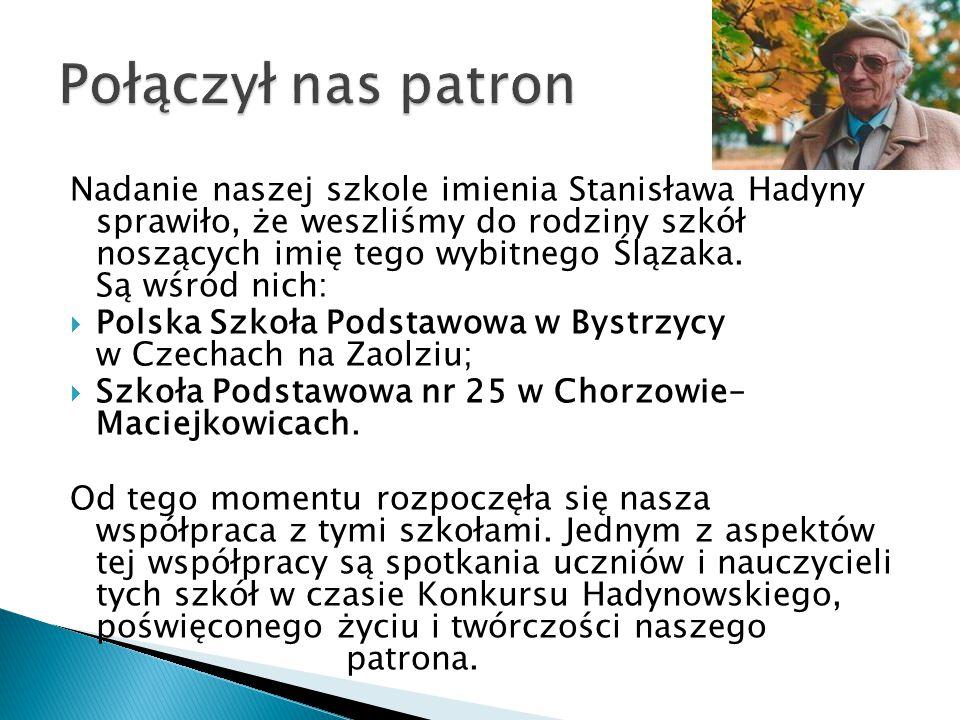 Realizację projektu rozpoczęto w celu przybliżenia uczniom sylwetki naszego patrona Stanisława Hadyny.