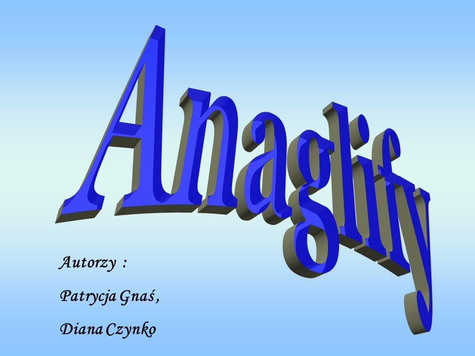 Anaglif - jeden z typów rysunku lub fotografii stereoskopowej dający złudzenie trójwymiaru podczas oglądania za pomocą specjalnych, najczęściej czerwono- cyjanowych, okularów.