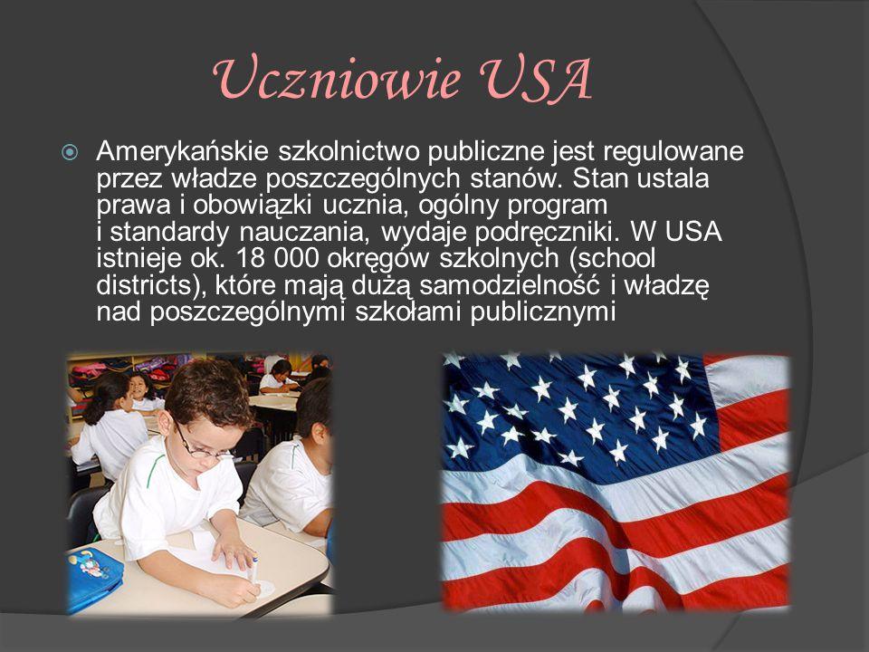 Uczniowie USA  Amerykańskie szkolnictwo publiczne jest regulowane przez władze poszczególnych stanów. Stan ustala prawa i obowiązki ucznia, ogólny pr