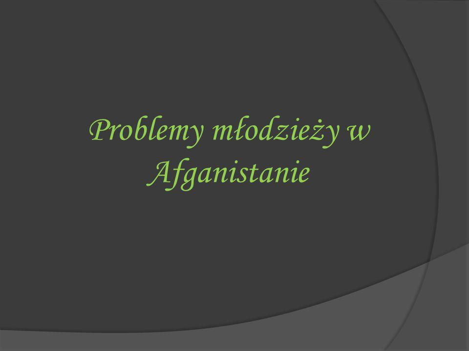 Problemy młodzieży w Afganistanie