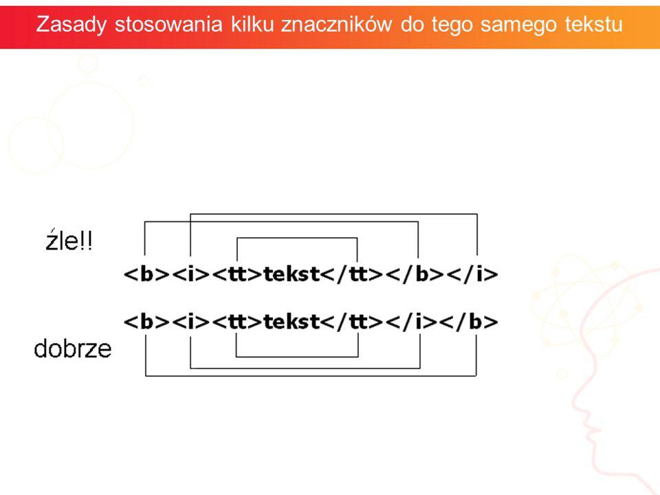 Zasady stosowania kilku znaczników do tego samego tekstu