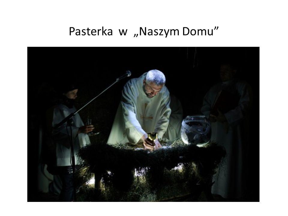 """Pasterka w """"Naszym Domu"""""""