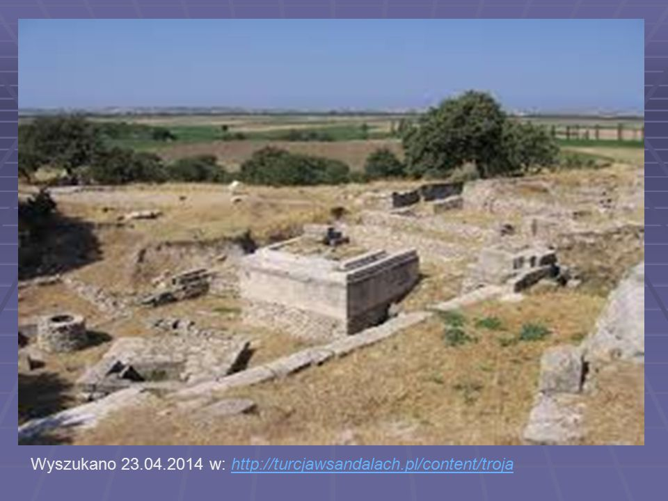 Wyszukano 23.04.2014 w: http://turcjawsandalach.pl/content/trojahttp://turcjawsandalach.pl/content/troja
