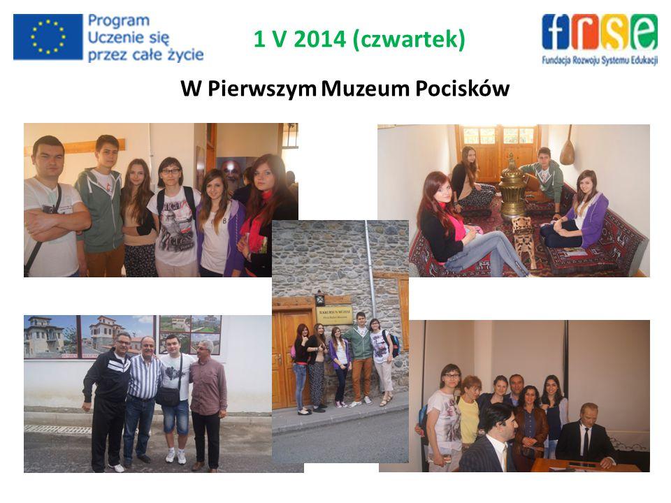 W Pierwszym Muzeum Pocisków 1 V 2014 (czwartek)