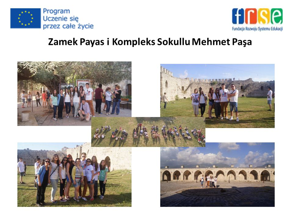 Zamek Payas i Kompleks Sokullu Mehmet Paşa