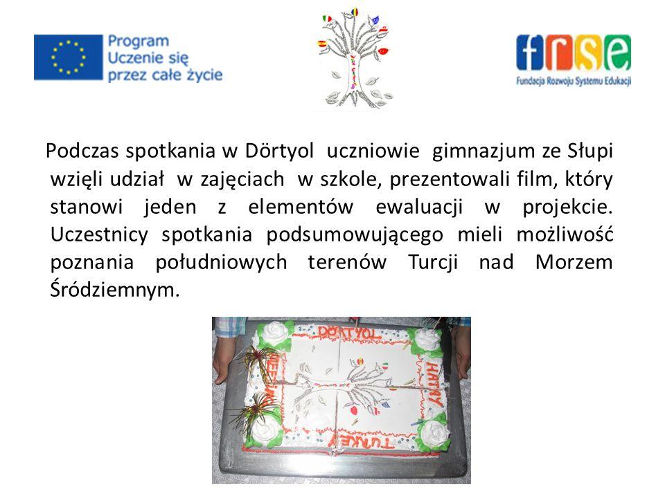 Podczas spotkania w Dörtyol uczniowie gimnazjum ze Słupi wzięli udział w zajęciach w szkole, prezentowali film, który stanowi jeden z elementów ewaluacji w projekcie.