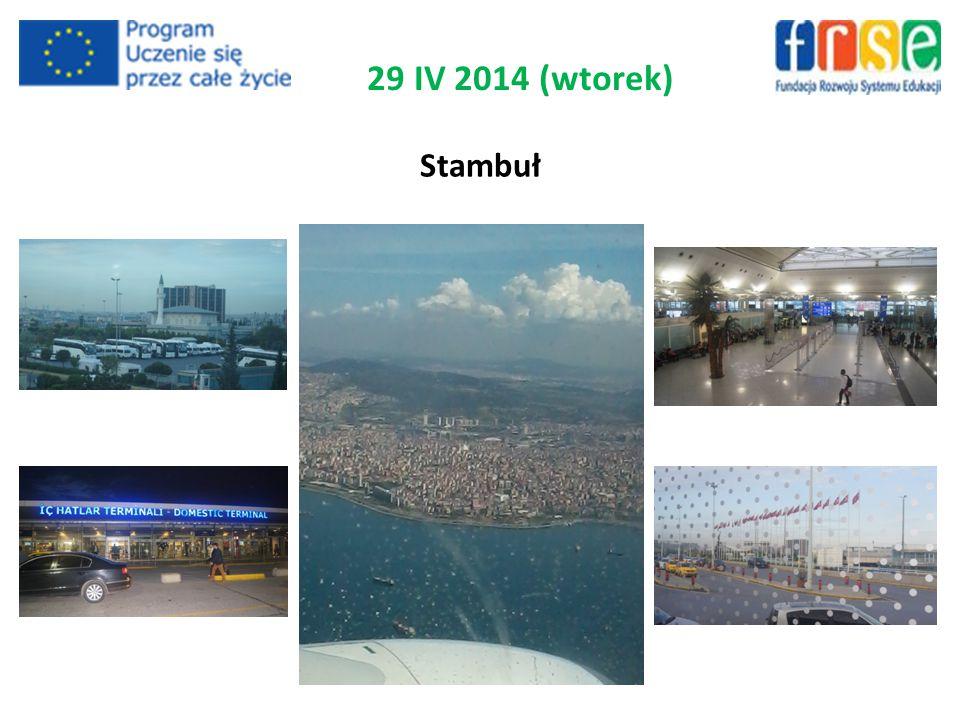 Stambuł 29 IV 2014 (wtorek)