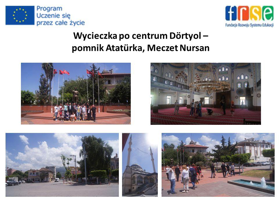 Wycieczka po centrum Dörtyol – pomnik Atatürka, Meczet Nursan