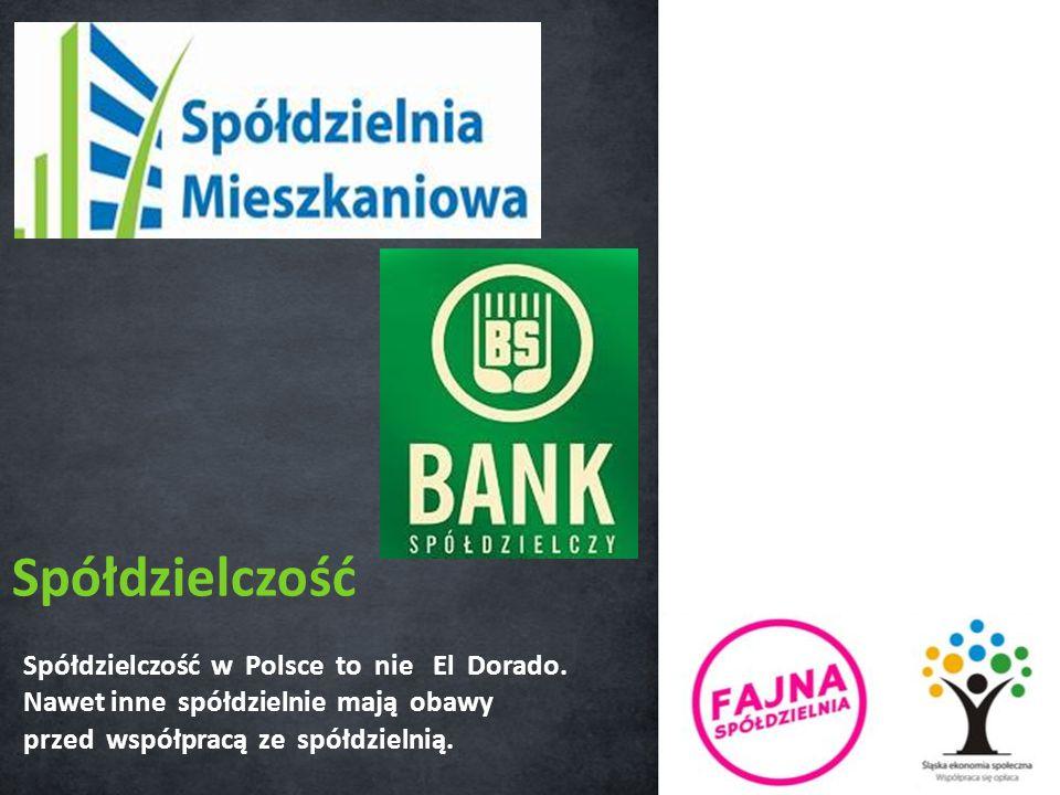 Spółdzielczość w Polsce to nie El Dorado.