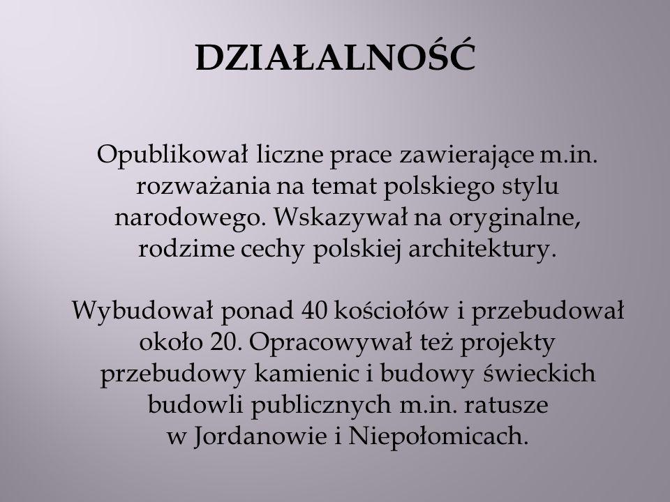 Opublikował liczne prace zawierające m.in. rozważania na temat polskiego stylu narodowego. Wskazywał na oryginalne, rodzime cechy polskiej architektur