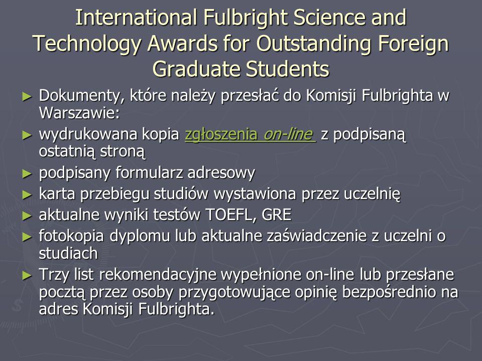 International Fulbright Science and Technology Awards for Outstanding Foreign Graduate Students ► Dokumenty, które należy przesłać do Komisji Fulbrigh