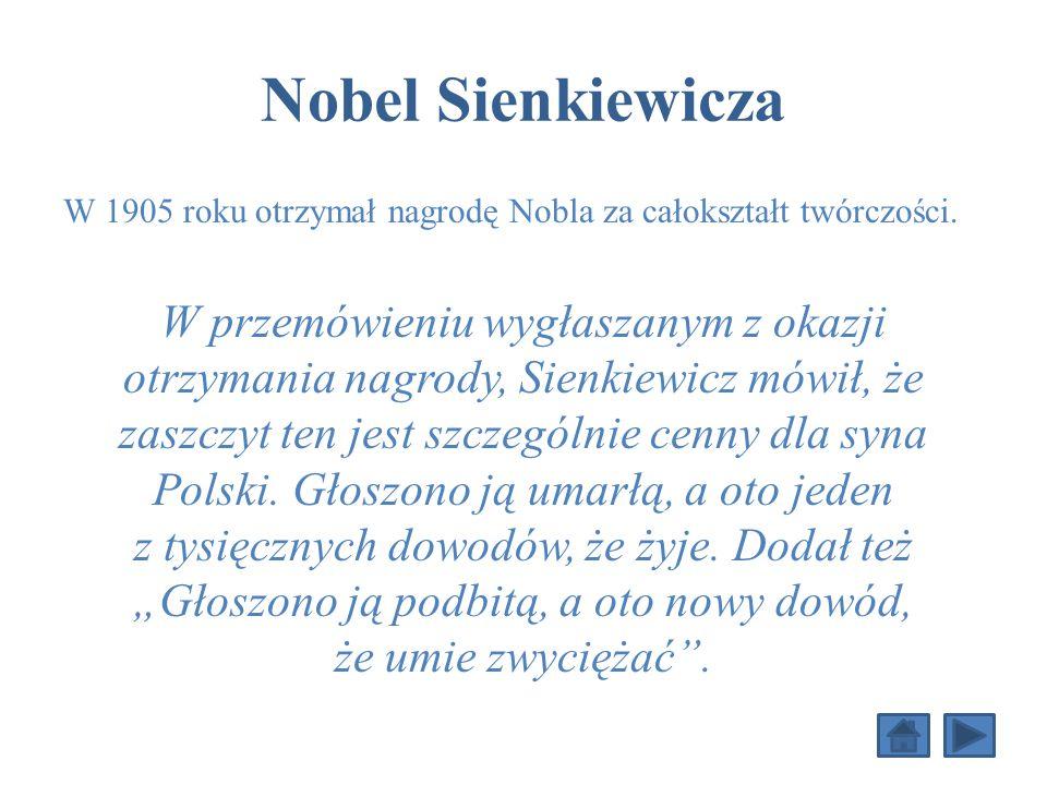 Henryk Sienkiewicz - twórczość Nowele: Humoreski z teki Worszyłły, Hania, Szkice węglem, Za chlebem, Janko Muzykant, Z pamiętnika poznańskiego nauczyc