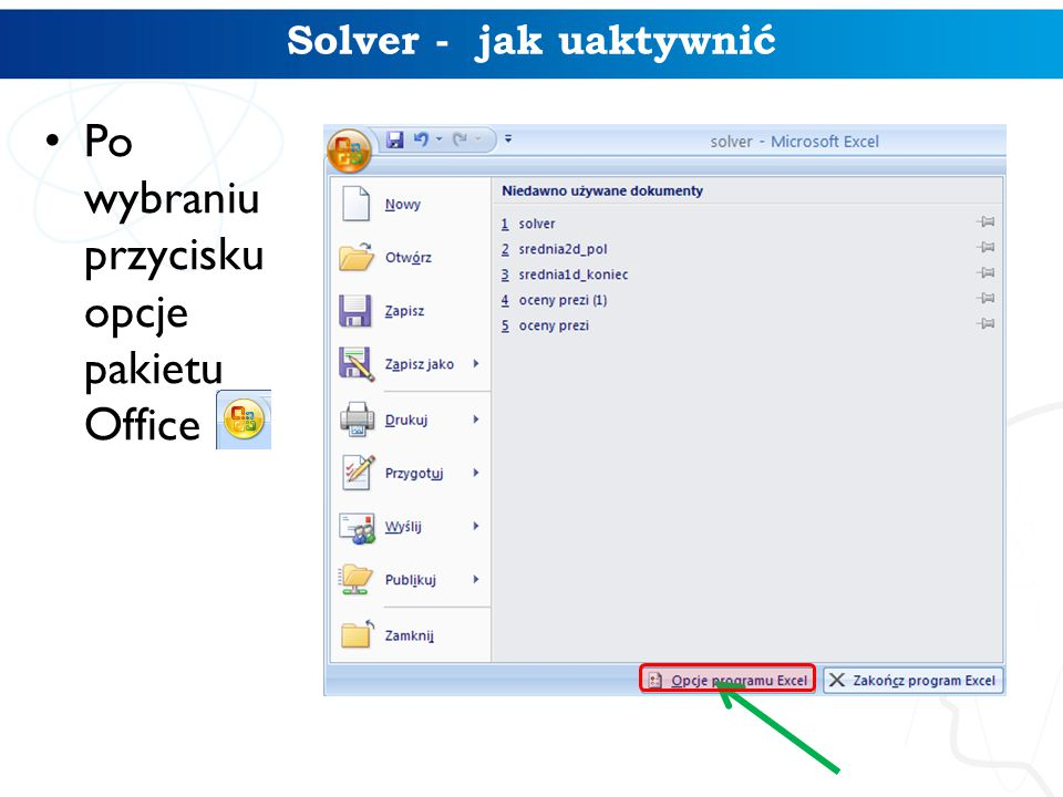 Solver - jak uaktywnić Po wybraniu przycisku opcje pakietu Office