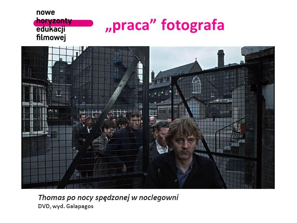 """""""praca fotografa Thomas po nocy spędzonej w noclegowni DVD, wyd. Galapagos"""