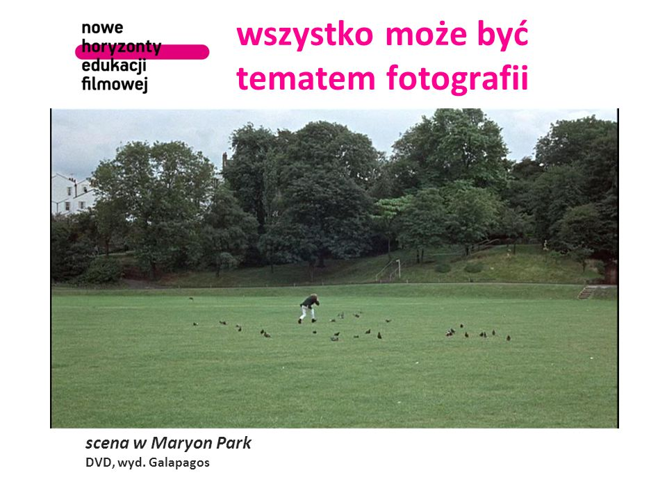 wszystko może być tematem fotografii scena w Maryon Park DVD, wyd. Galapagos