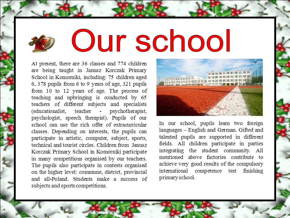 Amongst pupils patriotic, civic, social and healthful attitudes are shaped.