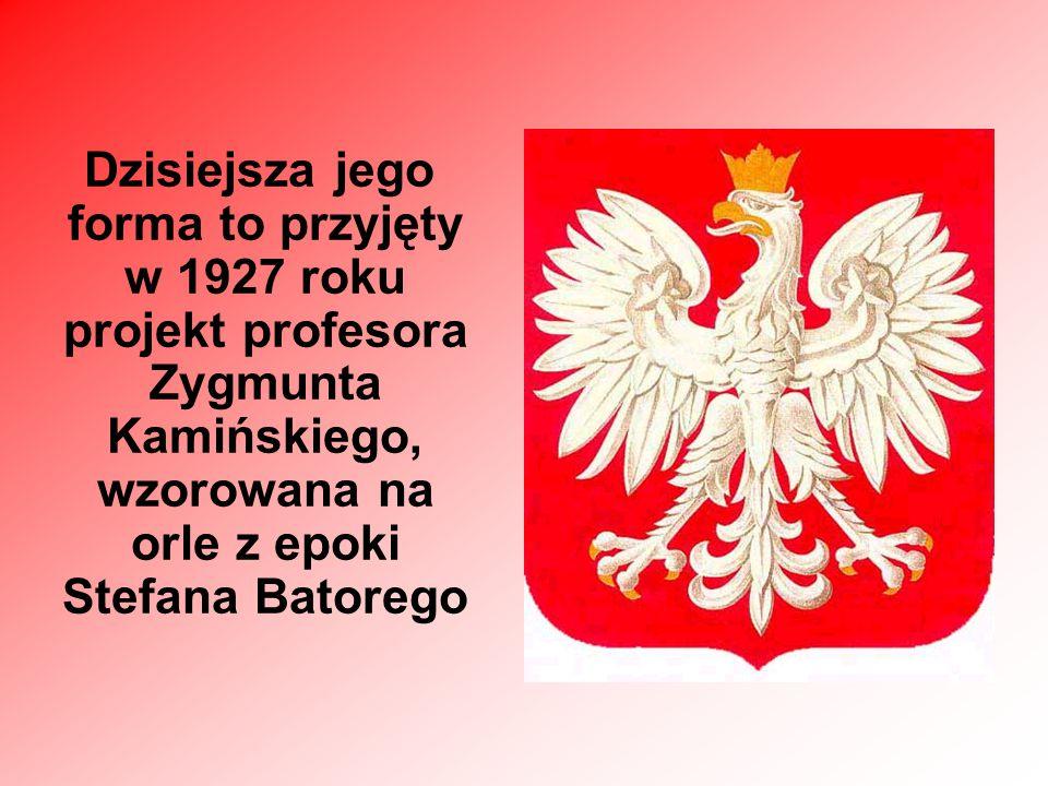 Dzisiejsza jego forma to przyjęty w 1927 roku projekt profesora Zygmunta Kamińskiego, wzorowana na orle z epoki Stefana Batorego