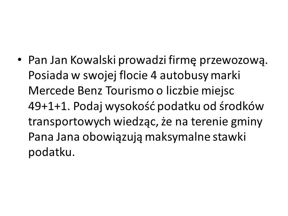 Pan Jan Kowalski prowadzi firmę przewozową. Posiada w swojej flocie 4 autobusy marki Mercede Benz Tourismo o liczbie miejsc 49+1+1. Podaj wysokość pod