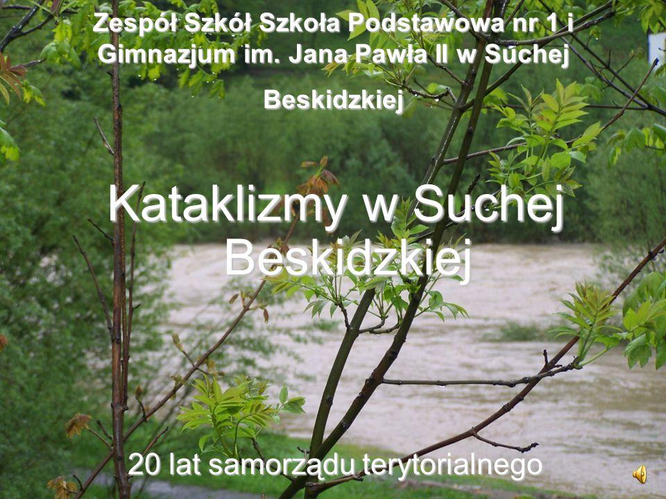 Pierwsza a zarazem największa powódź w Suchej Beskidzkiej w 1997 roku Powódź, potop, katastrofa… Między 7 a 12 lipca woda wyrządziła wielkie szkody.