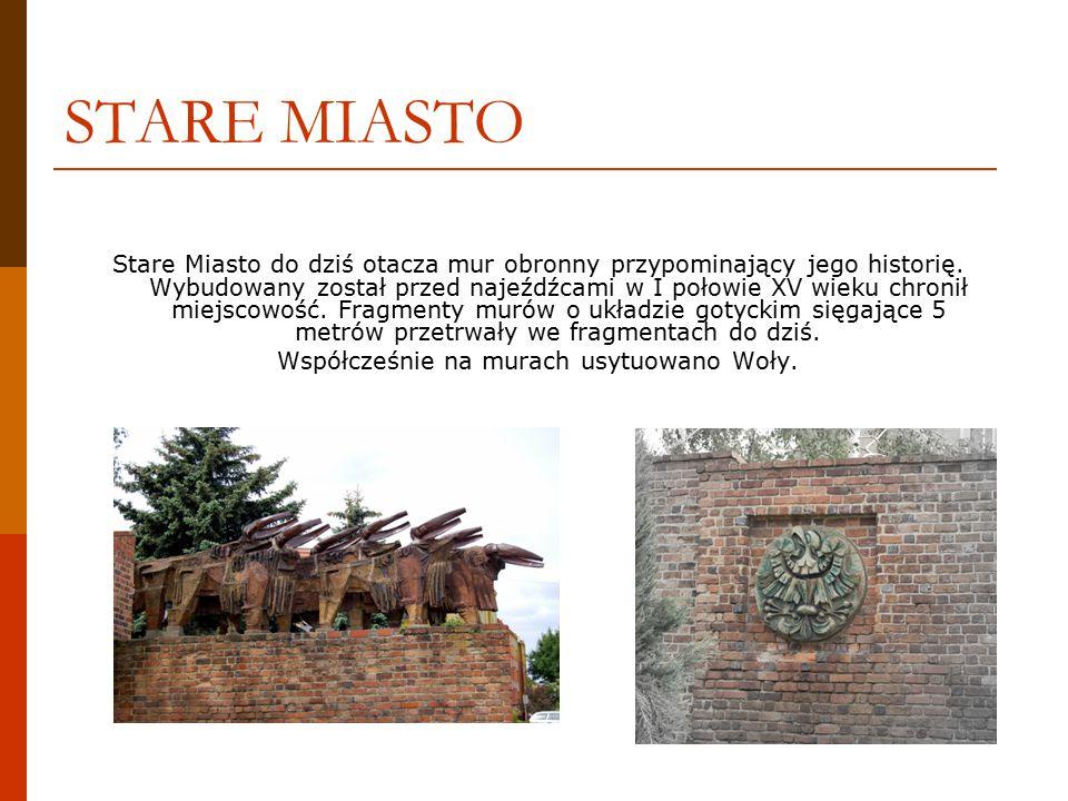 STARE MIASTO Stare Miasto do dziś otacza mur obronny przypominający jego historię.