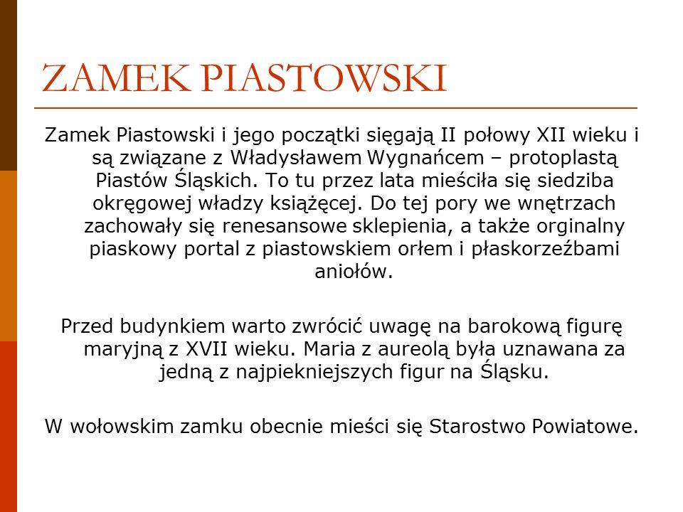 ZAMEK PIASTOWSKI Zamek Piastowski i jego początki sięgają II połowy XII wieku i są związane z Władysławem Wygnańcem – protoplastą Piastów Śląskich.